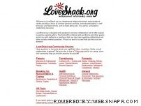 loveshack.org - LoveShack.org: Interpersonal Relationship Advice and Assistance Center - Love and dating advice, platonic relationships, and more.